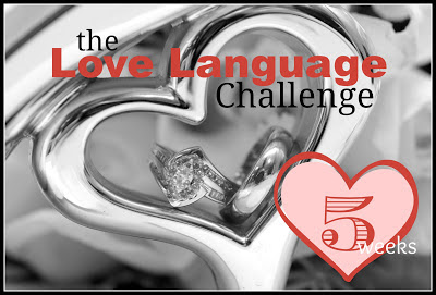 the Love Language Challenge-5 weeks to date your mate