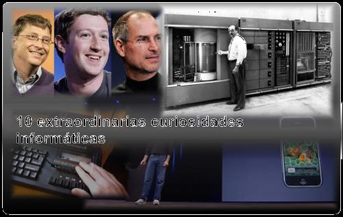 10 extraordinarias curiosidades informáticas