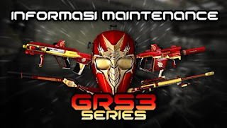 Info Maintenance Server PB Garena 15 November 2016 - GRS3 Series