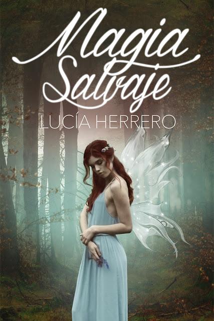 Lucía Herrero_Magia salvaje