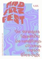 Mad Fuzz Fest 2017
