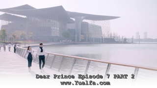SINOPSIS Drama China 2017 - Dear Prince Episode 7 PART 2
