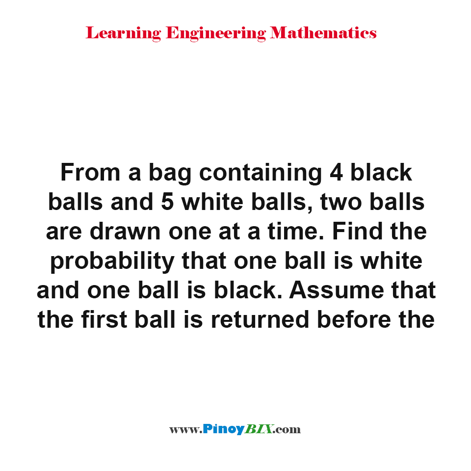 Find the probability that one ball is white and one ball is black.