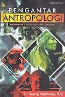 Pengantar Antropologi – Memahami Realitas Sosial Budaya Edisi Revisi