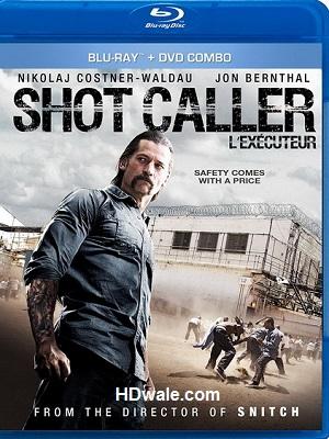 Shot Caller (2017) Movie English, Full HD 1080p & 720p BluRay