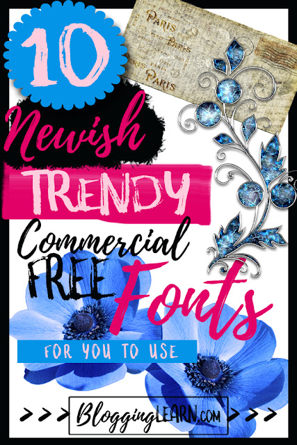 10 Newish Trendy Commercial Free Fonts for you to use ♥ Blogging As I Learn it ♥ Free fonts for commercial use ♥ Graphic Design Trends ♥ Must Have Free Fonts