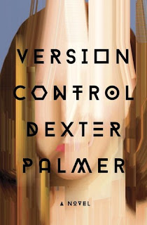 Version Control by Dexter Palmer :: Outlandish Lit's Book Review