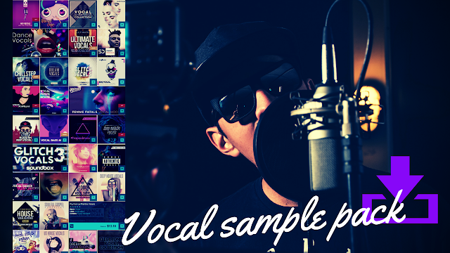 how to find vocal sample pack collection