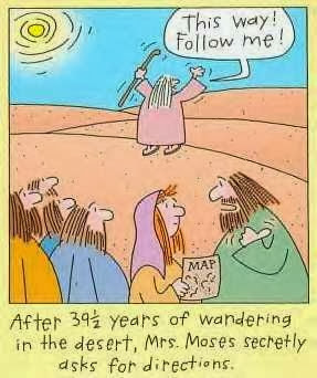 Funny Moses Cartoon Picture - After 39.5 years of wandering in the desert, Mrs Moses secretly asks for directions