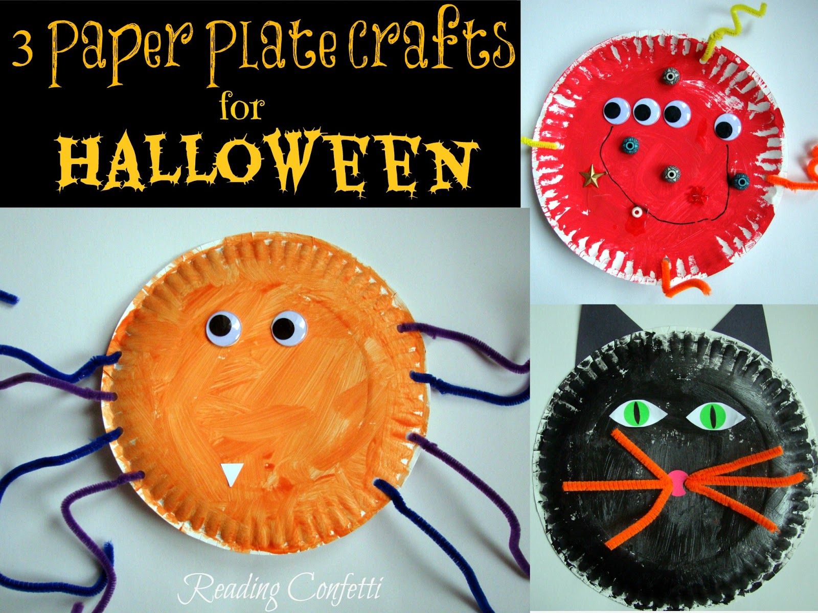 3 Paper Plate Crafts for Halloween ~ Reading Confetti