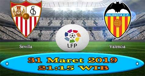 Prediksi Bola855 Sevilla vs Valencia 31 Maret 2019