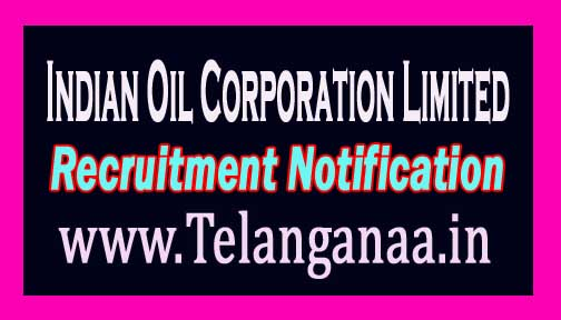 Indian Oil Corporation Limited IOCL Recruitment Notification 2016