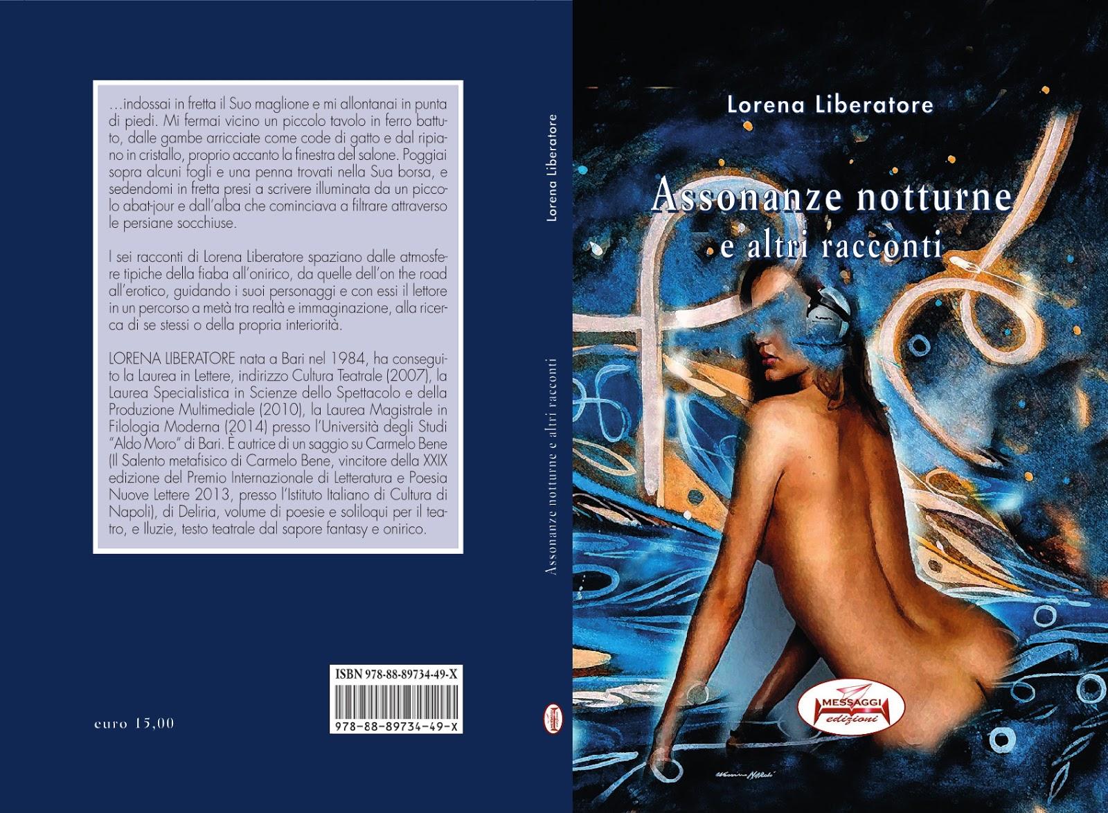 """""""Assonanze Notturne e altri racconti"""" di Lorena Liberatore"""