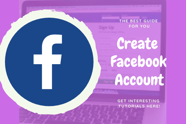 How To Create Facebook<br/>