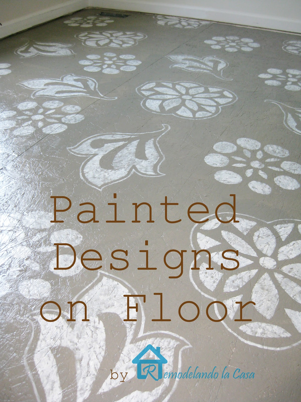 Diy Painted Designs On Floor Remodelando La Casa
