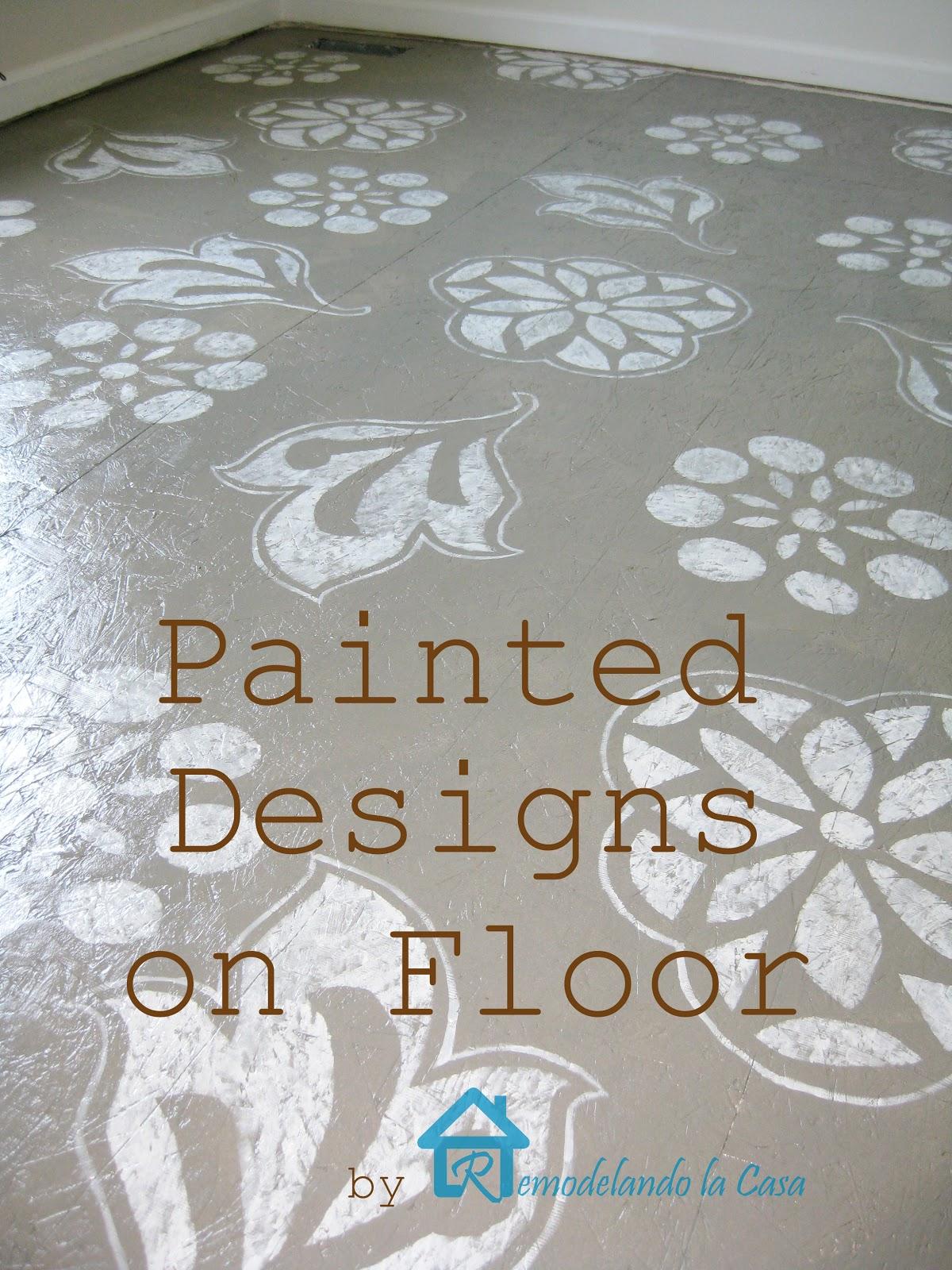 Diy Painted Designs On Floor Remodelando La Casa