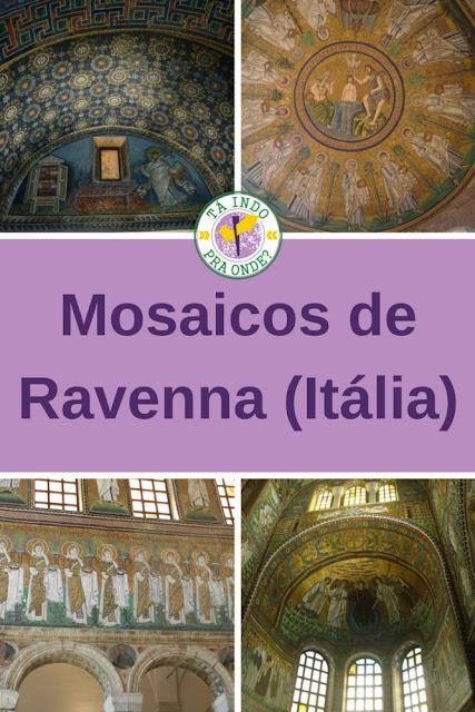 Os mosaicos de Ravenna (Itália)