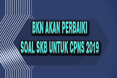 Soal Skb Untuk Cpns 2019 Akan Diperbaiki Bkn News Kalimantan