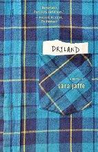 """Dryland"" by Sara Jaffe"