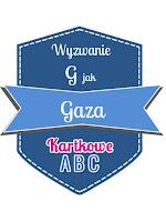 https://kartkoweabc.blogspot.com/2019/04/g-jak-gaza.html