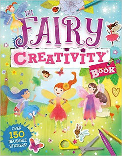 The Fairy Creativity Book: Games, Cut-Outs, Art Paper, Stickers, and Stencils