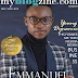 """Let a woman be president""- Emmanul Somto (ex Mr. Teen Nigeria) says as he is announced the November / December Cover of myblogzine"