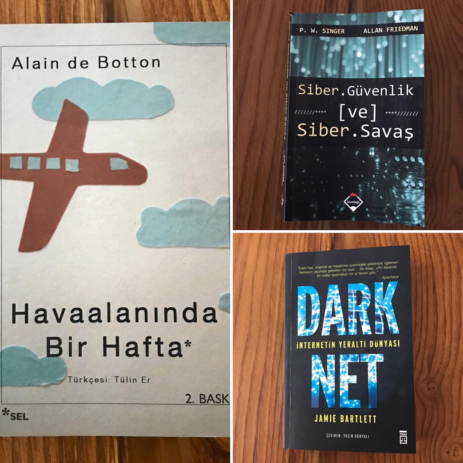 Uc Kitap (5): Havaalaninda Bir Hafta / Siber Guvenlik & Siber Savas  / Dark Net - Internetin Yeralti Dunyasi (Kitap)