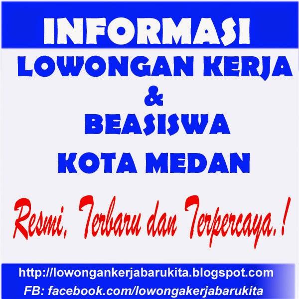 lowongan Kerja Kota Medan Mei 2015
