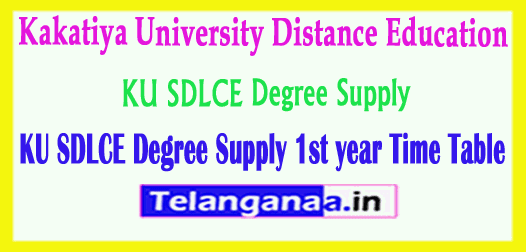 KU SDLCE Degree 1st year Supply Time Table
