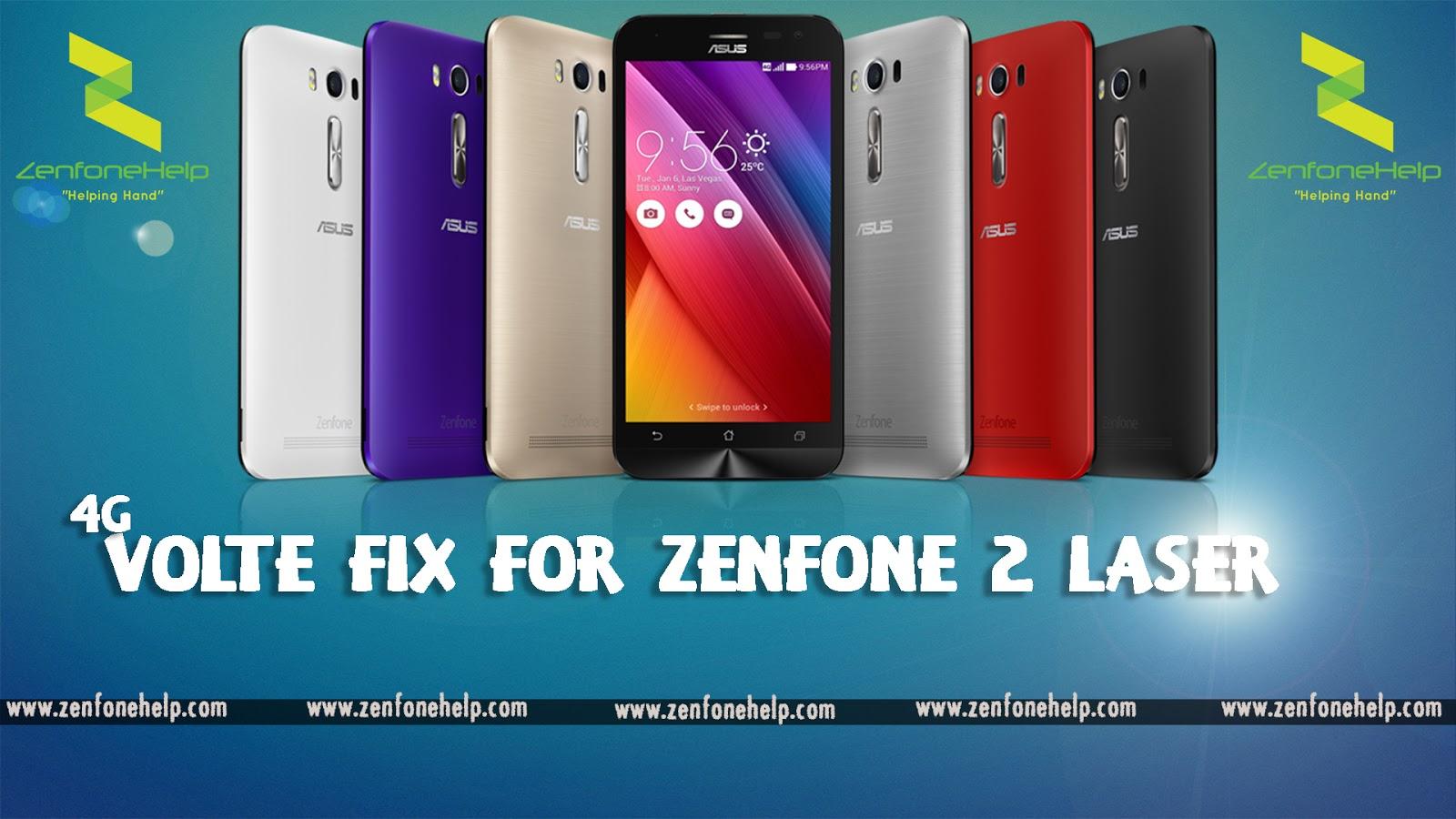 VoLTE fix for Zenfone Laser ZE550K   ZenFone Help