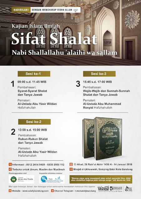 Kajian Rutin Masjid Al-Ukhuwwah Balai Kota Bandung: Sifat Shalat Nabi shallallahu 'alaihi wa sallam