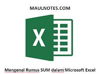 Mengenal Rumus SUM dalam Microsoft Excel