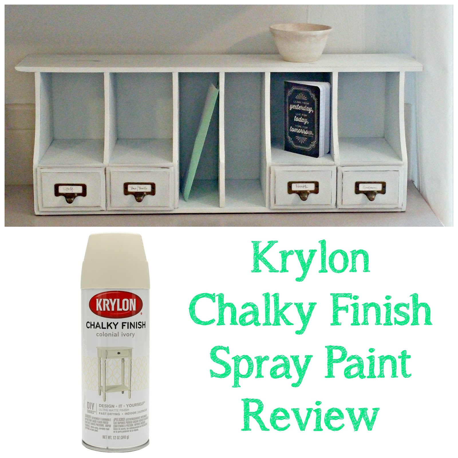 Krylon chalky finish spray paint review desk organizer for Spray paint makeovers