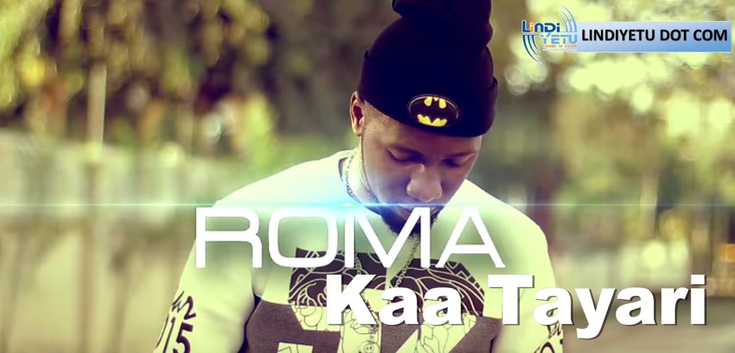 Roma featuring Jos Mtambo & Darasa - KAA TAYARI
