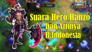 Kata-Kata Hero Hanzo Mobile Legends Beserta Artinya