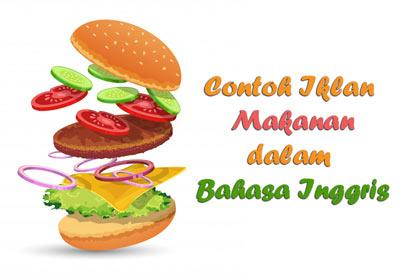 iklan merupakan faktor yang penting dalam memperkenalkan sebuah produk 10 Contoh Iklan Makanan dalam Bahasa Inggris dan Gambarnya