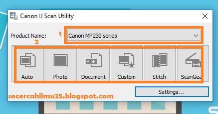 cara setting IJ Scan Utility