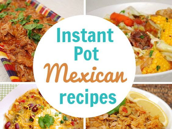 Instant Pot: Our Favorite Mexican Recipes!