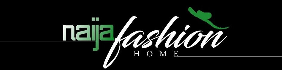 Naija Fashion Home