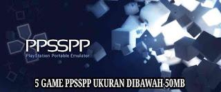 download game psp ukuran kecil 50 mb