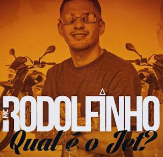 Baixar Musica Qual é o Jet? – MC Rodolfinho MP3 Grátis