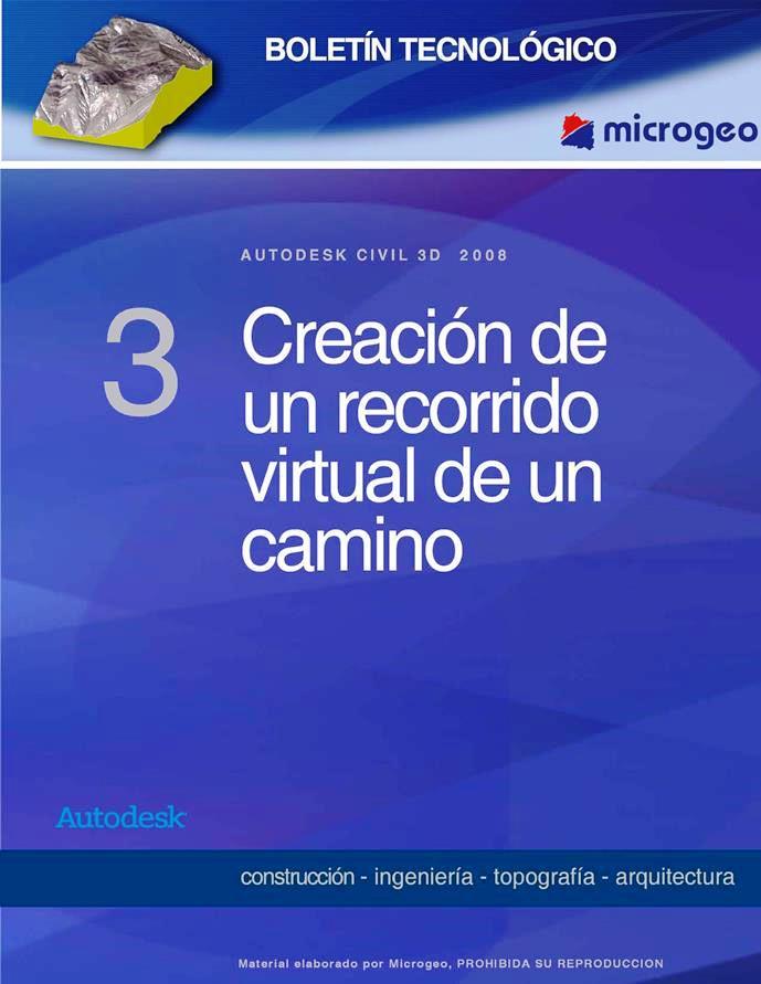 Creación de un recorrido virtual de un camino – Autodesk Civil 3D 2008