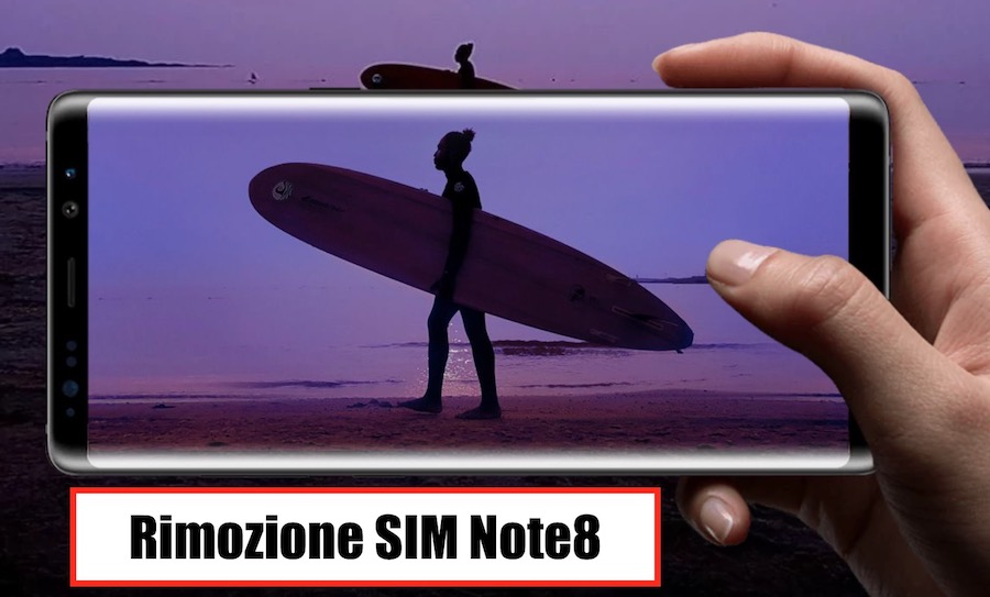 Come Rimuovere SIM Samsung Galaxy Note 8