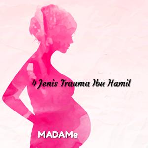 Trauma ibu hamil
