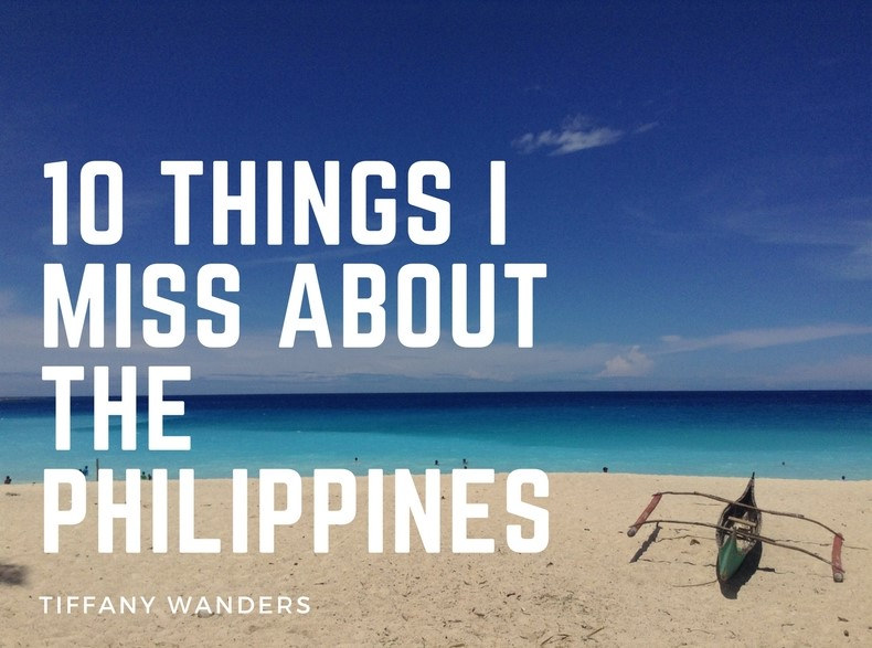 10 Things I Miss About the Philippines