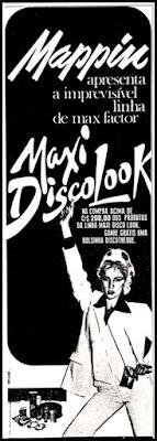 propaganda Maxi Disco Look - 1978; Max Factor anos 70; discoteque;  maquiagem decada de 70; moda anos 70; propaganda anos 70; história da década de 70; reclames anos 70; brazil in the 70s; Oswaldo Hernandez
