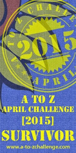 2015 A to Z Challenge Survivor