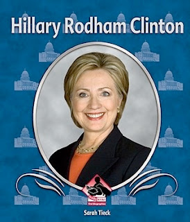 HILLARY RODHAM CLINTON: Historic Leader (First Biographies)  by Sarah Tieck