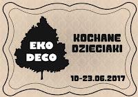 http://eko--deco.blogspot.ie/2017/06/wyzwanie-kochane-dzieciaki.html