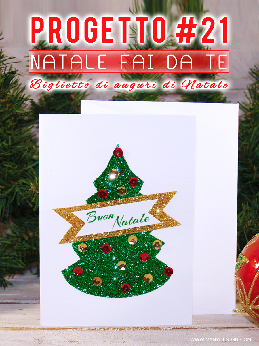 Tutorial Biglietti Di Natale.Vany Design Design Esclusivo Progetti Fai Da Te Per